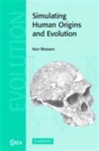 Simulating Human Origins and Evolution