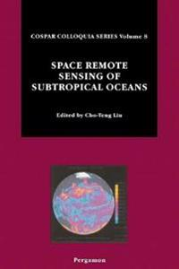 Space Remote Sensing of Subtropical Oceans (SRSSO)