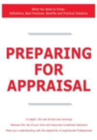 Preparing for Appraisal - What You Need to Know: Definitions, Best Practices, Benefits and Practical Solutions