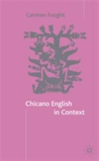 Chicano English in Context