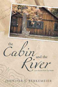 The Cabin and the River