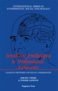 Intuitive Predictions and Professional Forecasts