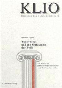 Thukydides und die Verfassung der Polis