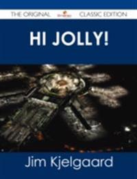Hi Jolly! - The Original Classic Edition