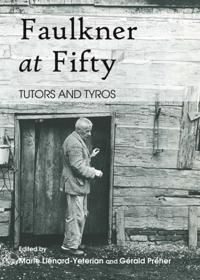 Faulkner at Fifty