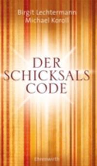 Der Schicksals-Code