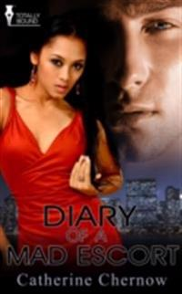 Diary of a Mad Escort
