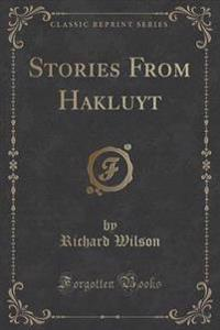 Stories from Hakluyt (Classic Reprint)