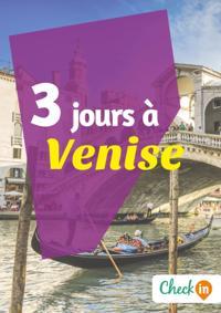 3 jours a Venise