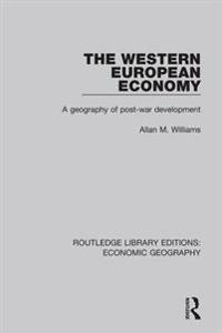 Western European Economy (Routledge Library Editions: Economic Geography)
