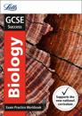 GCSE Biology Exam Practice Workbook, with Practice Test Paper