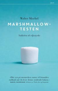 Marshmallowtesten; Nøkkelen til viljestyrke - Walter Mischel | Inprintwriters.org