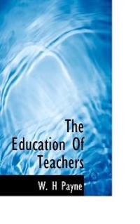 The Education of Teachers