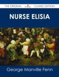 Nurse Elisia - The Original Classic Edition