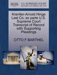 Krentler-Arnold Hinge Last Co, Ex Parte U.S. Supreme Court Transcript of Record with Supporting Pleadings