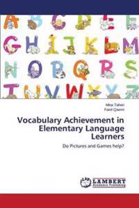 Vocabulary Achievement in Elementary Language Learners