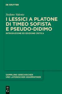 I lessici a Platone di Timeo Sofista e Pseudo-Didimo