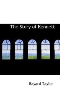 The Story of Kennett
