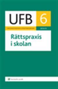 UFB 6 Rättspraxis i skolan 2014/15
