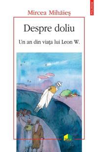 Despre doliu: un an din viata lui Leon W