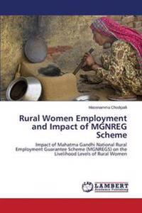 Rural Women Employment and Impact of Mgnreg Scheme