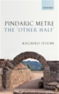 Pindaric Metre: The 'Other Half'