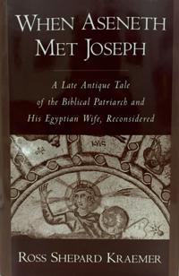 When Aseneth Met Joseph