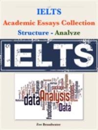 Ielts Academic Essays Collection -  Structure - Analyze
