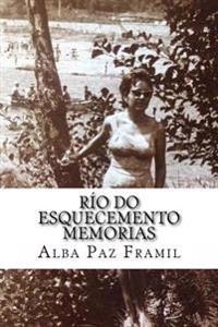 Río Do Esquecemento, Memorias
