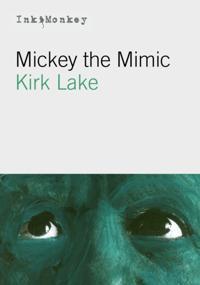 Mickey The Mimic