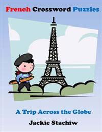 French Crossword Puzzles: A Trip Across the Globe