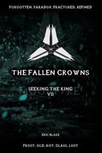 The Fallen Crowns: Moonfyre