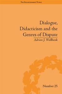 Dialogue, Didacticism and the Genres of Dispute