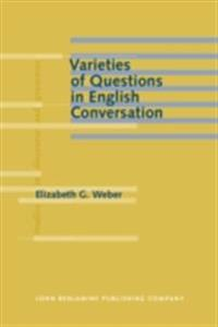 Varieties of Questions in English Conversation