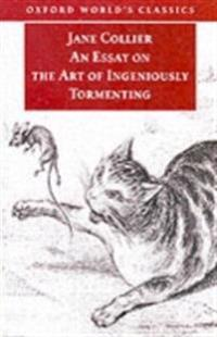 Essay on the Art of Ingeniously Tormenting (Old Edition)