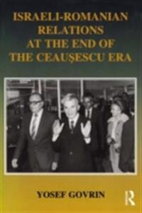 Israeli-Romanian Relations at the End of the Ceausescu Era