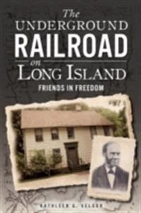 Underground Railroad on Long Island