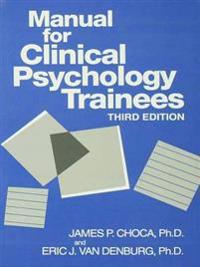 Manual For Clinical Psychology Trainees