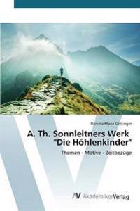 "A. Th. Sonnleitners Werk ""Die Hohlenkinder"""