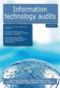 Information technology audits: High-impact Strategies - What You Need to Know: Definitions, Adoptions, Impact, Benefits, Maturity, Vendors