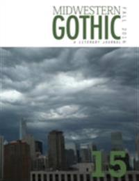 Midwestern Gothic: Fall 2014 Issue 15