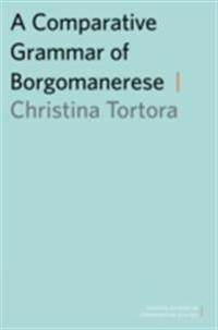 Comparative Grammar of Borgomanerese
