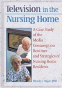 Television in the Nursing Home