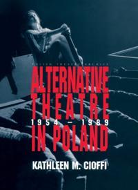 Alternative Theatre in Poland