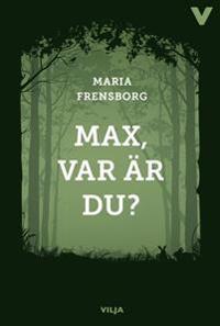 Max, var är du? (bok + ljudbok)