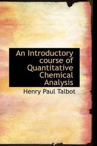 An Introductory Course of Quantitative Chemical Analysis