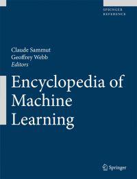 Encyclopedia of Machine Learning