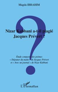 Nizar kabbani a-t-il plagie jacques prevert ? - etude compar