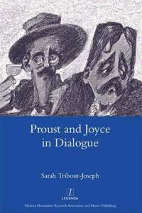 Proust and Joyce in Dialogue