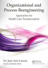 Organizational and Process Reengineering